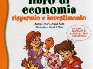"""""""Il mio primo libro di economia"""""""